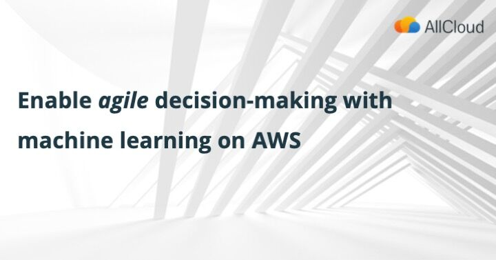Turn data into actionable insights with machine learning. Learn how to get started with AllCloud and AWS. Find out more: