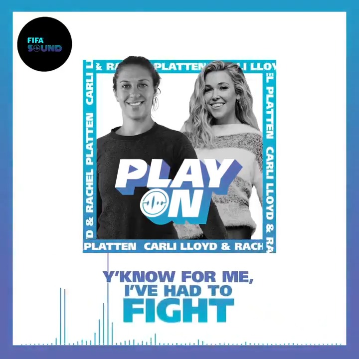 """💪 """"I've had to fight. Crawled my way to the top. There's no greater formula.""""   🇺🇸 @USWNT icon @CarliLloyd, a 2-time @FIFAWWC winner and 2-time @Olympics gold medallist, appears alongside @RachelPlatten in episode 2 of FIFA's #PlayOn Podcast 🎙️   #FIFASound"""