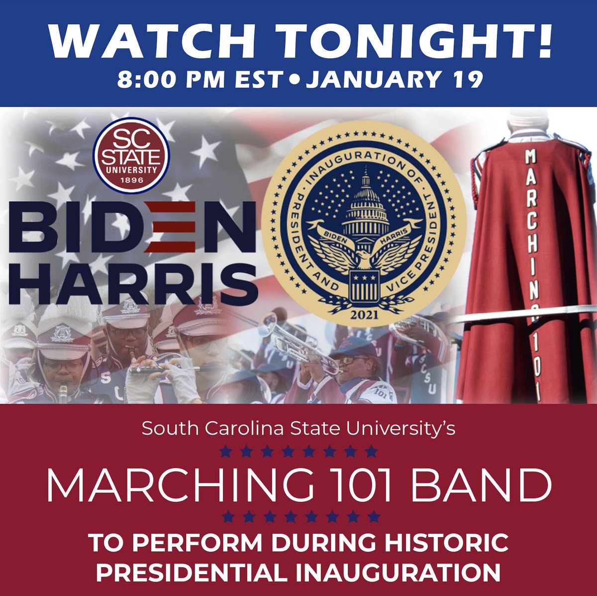 WATCH TONIGHT at 8 pm EST! SC State Univ.'s Marching 101 Band and SC State alum @csmusician (Ranky Tanky) are among tonight's performances. Alumnus and House Majority @WhipClyburn will provide remarks during the event.   Watch here:   #inauguration2021
