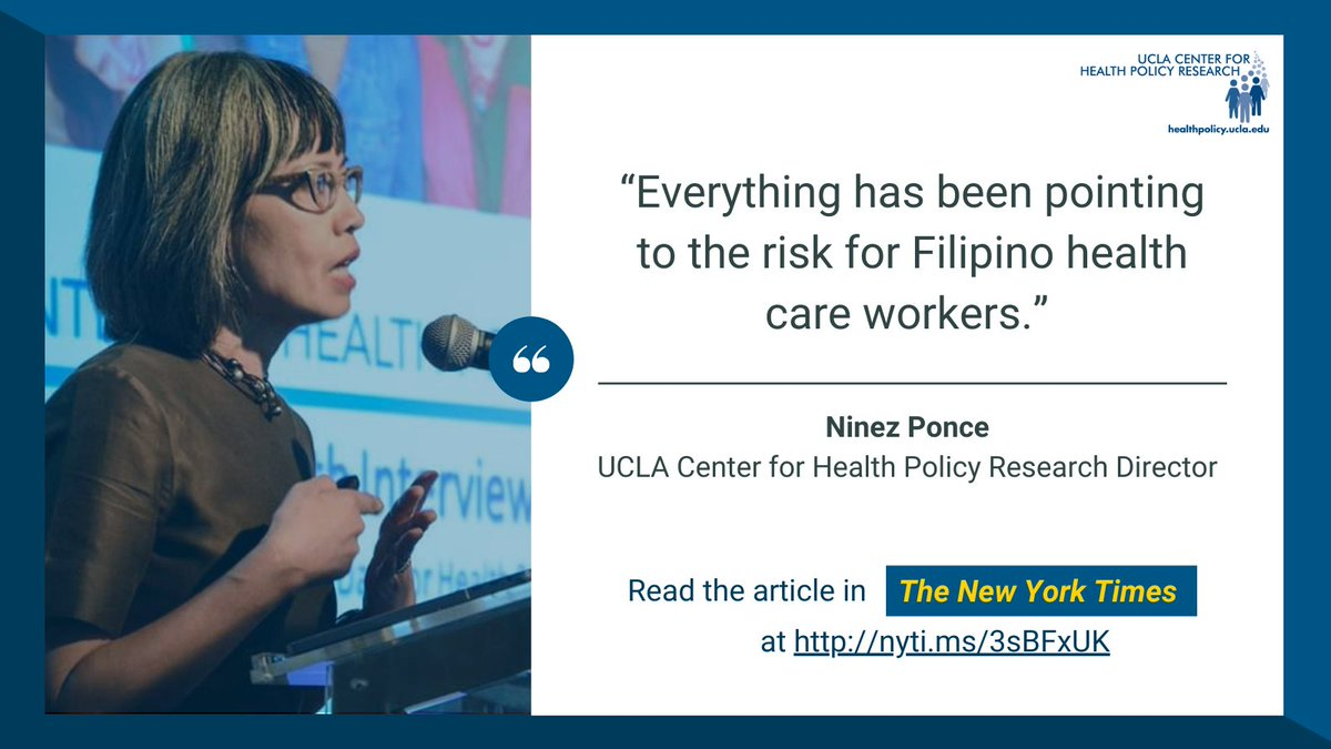 Did you know that in CA, Filipinxs make up 3% of the population, but 31% of #COVID19 healthcare worker deaths? Nationally, they top the list of immigrant health worker deaths. @UCLACHPR Director @NinezPonce discusses the toll of COVID-19 on the Filipinx community in the @nytimes.