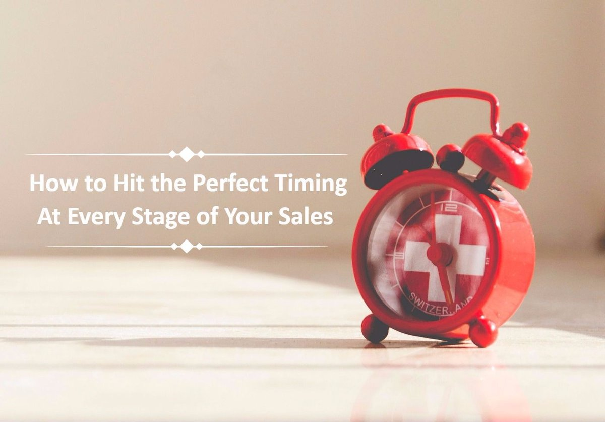 How to Hit the Perfect Timing at Every Stage of Your #Sales https://t.co/7Jng69LELA #salesacceleration #salestips https://t.co/galmdwlAH0
