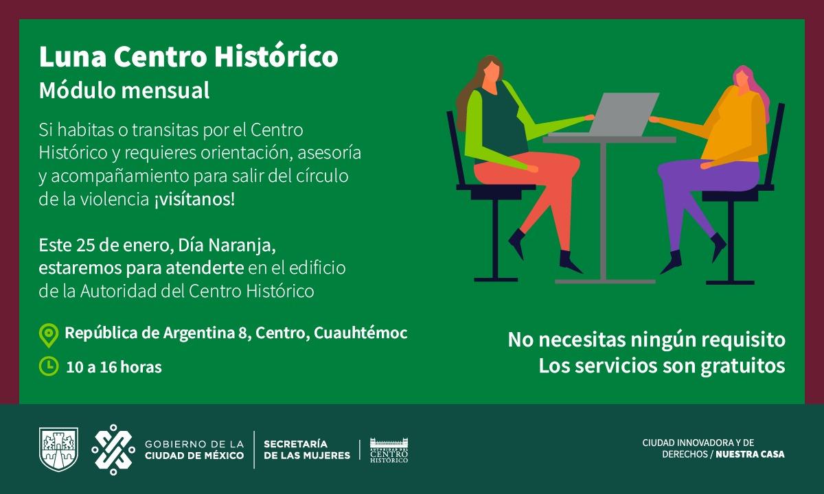 ¡#PasaLaVoz! El próximo #DíaNaranja tenemos modulo mensual de las Lunas en el Centro Histórico. El personal especializado de la @SeMujeresCDMX brinda apoyo y acompañamiento psicológico y jurídico. ¡Acércate! #AtenderViolenciaVsMujeresEsEsencial