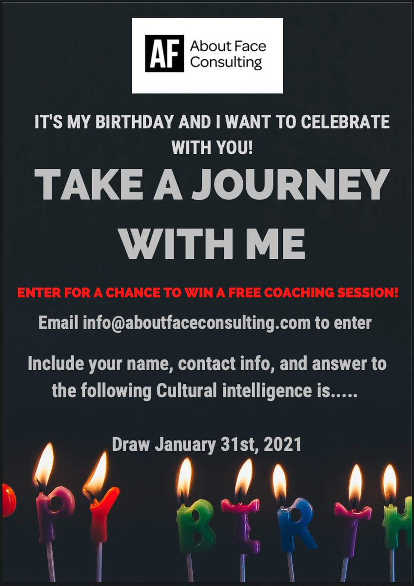 Let's celebrate my birthday! Do you want to know more about cultural intelligence? Identify your strengths and areas for growth? Create an action plan? Enter for your chance to win a coaching session with me.  #aboutface