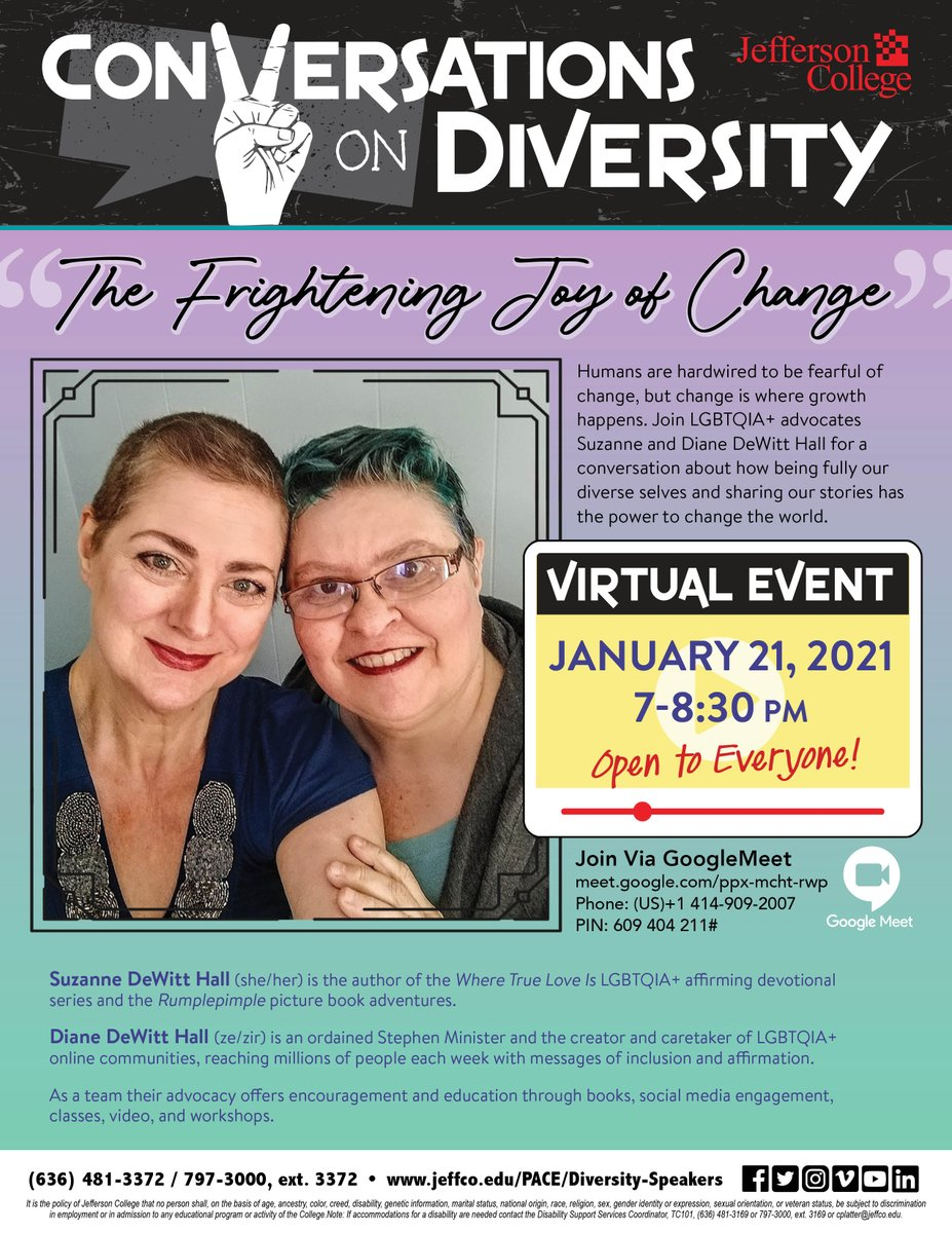 "The Conversations on Diversity series continues this #Thursday, January 21, with ""The Frightening Joy of Change.""  Join us for the virtual event on Google Meet at 7 pm using the following link: .  Everyone is welcome to attend!"