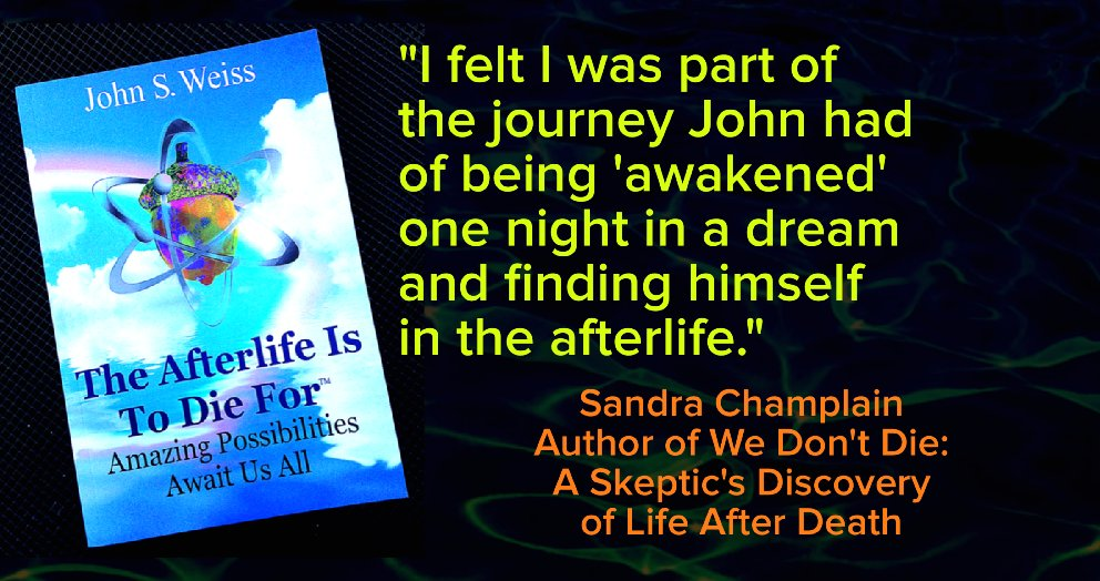 5 Stars @WeissJsw819  #books #afterlife #dreams #LifeAfterDeath #death #spirit #OtherSide