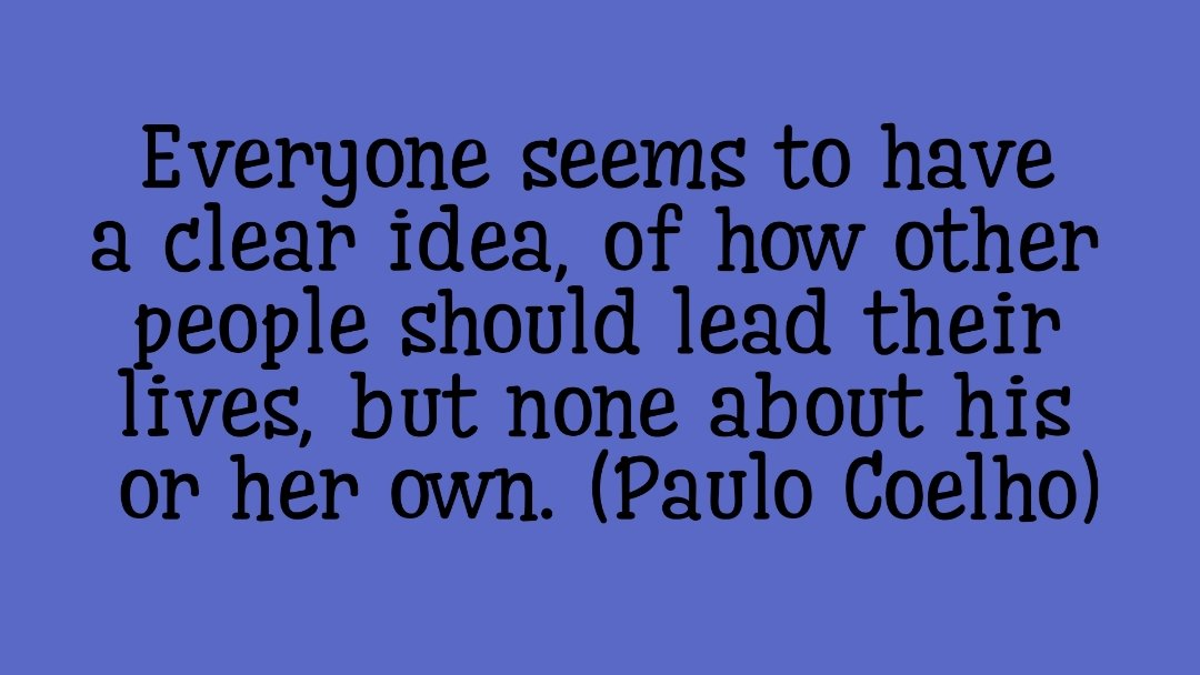 Heyho, everyone! Good night/ good morning... have a great one..love and hugs! 🍀🐞❤ #pauloCoelho #thoughts #motivation #GoodNightTwitterWorld #goodmorning #motivationalquotes #poetry #inspiration #positivity #quotes #wednesdaythought #tuesdaymotivations