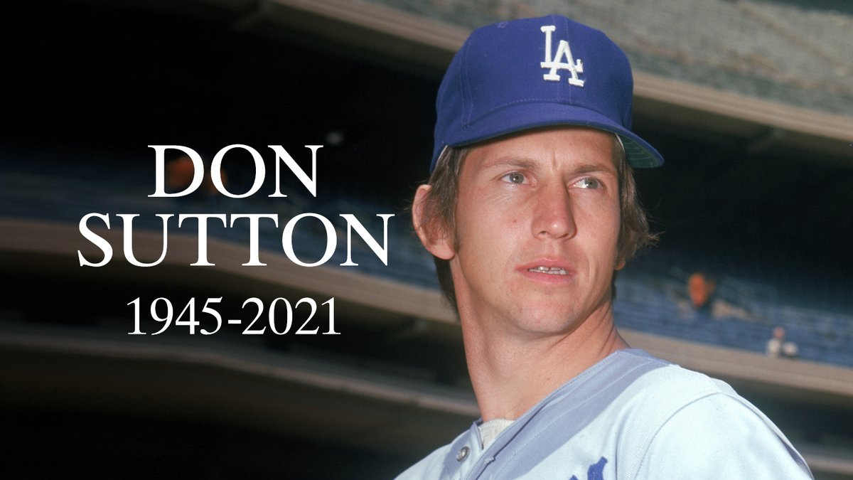 We mourn the passing of Don Sutton, a Hall of Famer and 4-time All-Star. He was 75.