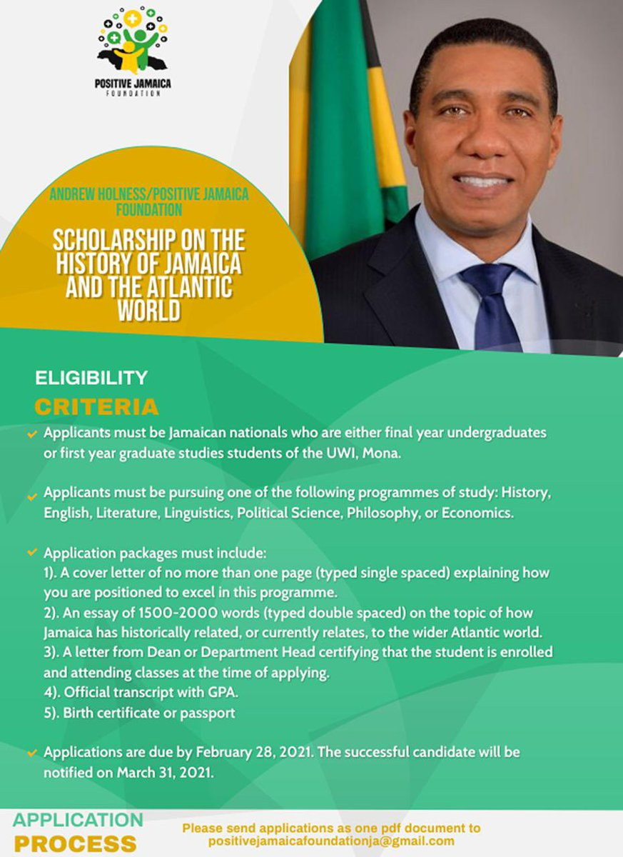 AndrewHolnessJM: #Thread: Scholarship Opportunity:  Andrew Holness/Positive Jamaica Foundation Scholarship on the History of Jamaica and the Atlantic World.