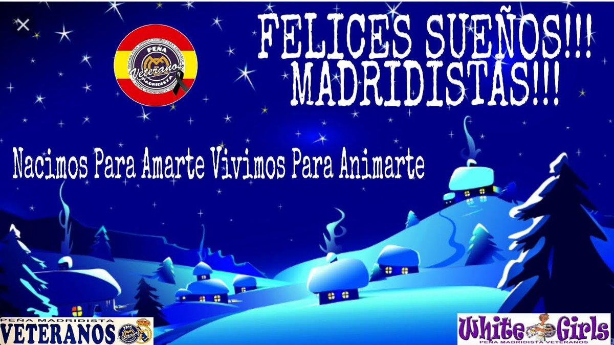 Buenas Noches🌘Good Night🌘Felices Sueños Madridistas  💤#VeteranosHalaMadrid 🔝💪#Na....