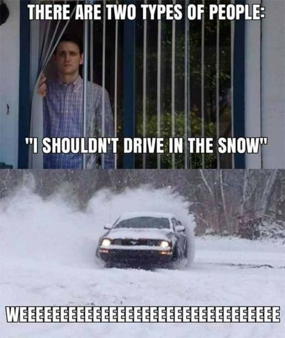 👆 How we're surviving until track days are back.  👇 REPLY: What car is in your driveway that you'd be drifting if it snowed tonight?  📷 Credit: Unknown #snowday #drifting #snow #dailydriver #meme #carmemes #winter #winterdriving #xtremexperience #drivextreme