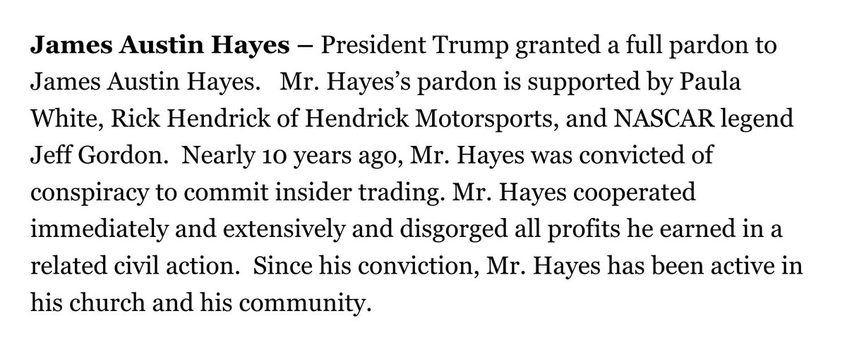 Trump granted clemency to an insider trader whose pardon was endorsed by the president's spiritual adviser and two racecar drivers.