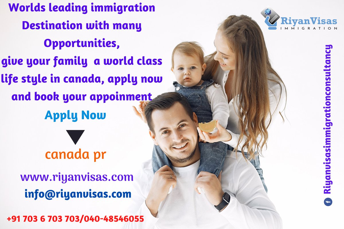 worlds leading immigration destination with many opportunities,give your family  a world class life style in Canada, apply now and book your appointment Canada pr Consult at Riyan Visas Immigration Consultants Call Us: +91 7036703703 #permanent #residence #immigration #work