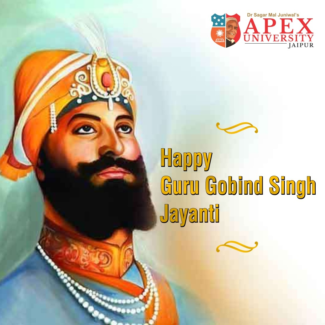 """""""Blessings of your teachers and almighty cannot be taken for granted. These are only with you until you do good deeds"""" - Guru Gobind Singh. Apex University wishes you all a very happy Guru Gobind Singh Jayanti.  #ApexGroup #ApexUniversity #passion #youth #motivation #youthday"""