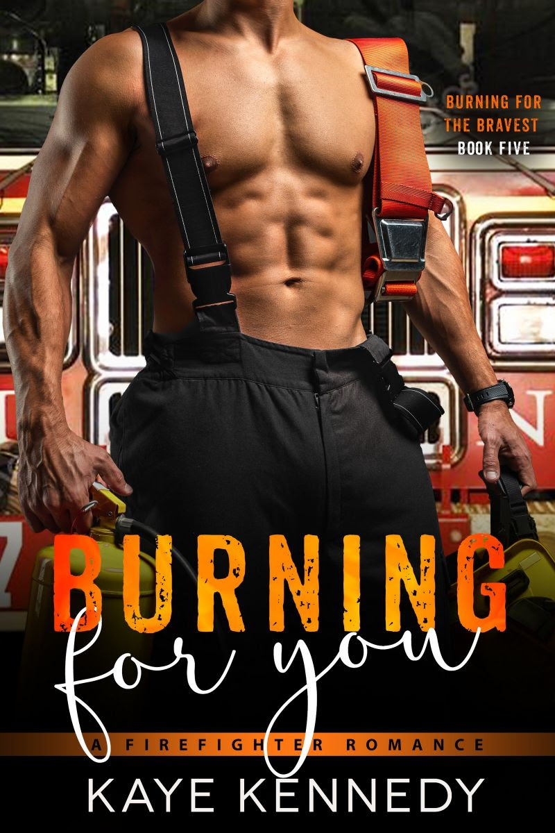 """#NEW #KU """"Holy heat! …All the books in Kaye's Burning for the Bravest series are amazing but this book took it to the next level."""" Burning for You by @writtenbykaye #BurningfortheBravest"""