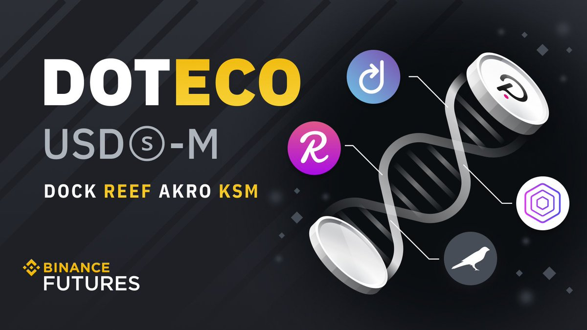 #Binance Futures Launches DOTECO (@Polkadot Ecosystem) Composite Index Perpetual Contract with Up to 20x Leverage  🔸 $DOCK @docknetwork  🔸 $REEF @ReefDeFi 🔸 $AKRO @akropolisio  🔸 $KSM @kusamanetwork   ➡️ https://t.co/YNzbI8rlJx https://t.co/TYgYiLAqji