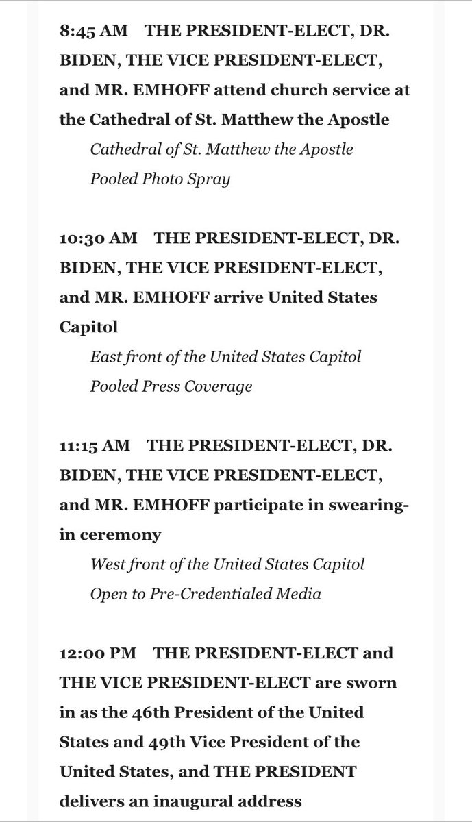And here is the Biden schedule for the end of the transition and the start of a new presidency.