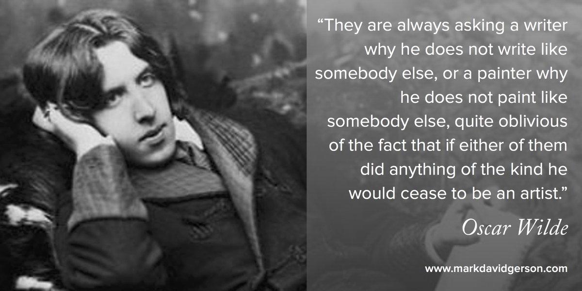Next time someone asks why you don't write like somebody else… #OscarWilde  #writerslife