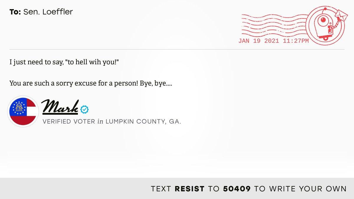 📬 I delivered this ✉️ from Mark, a 🗳 verified voter in Dahlonega, Ga., to @SenatorLoeffler #GA09 #GApol  📝 Write your own: