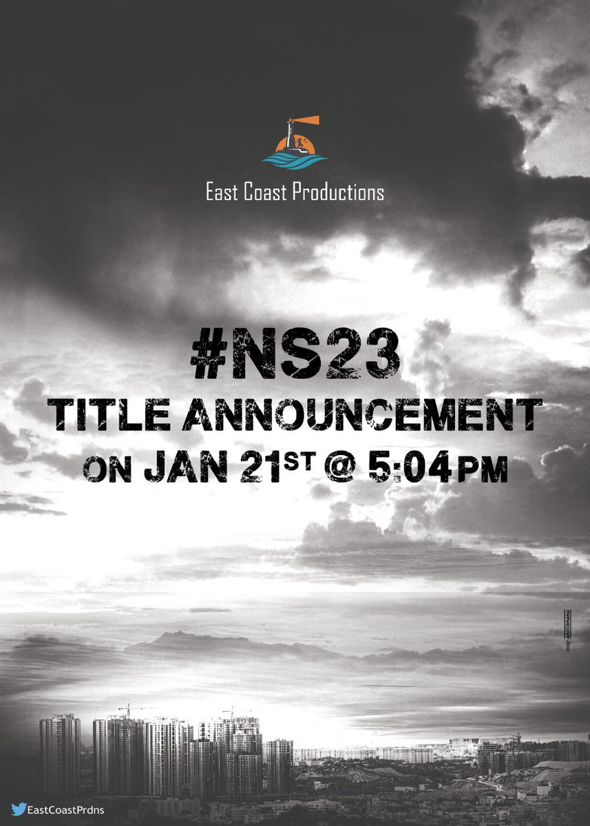 Title and logo of East Coast Productions action entertainer with @IamNagashaurya and Director Raja will be revealed on Jan 21st at 5:04pm on the eve of  hero's birthday. #NS23 @EastCoastPrdns @smkoneru