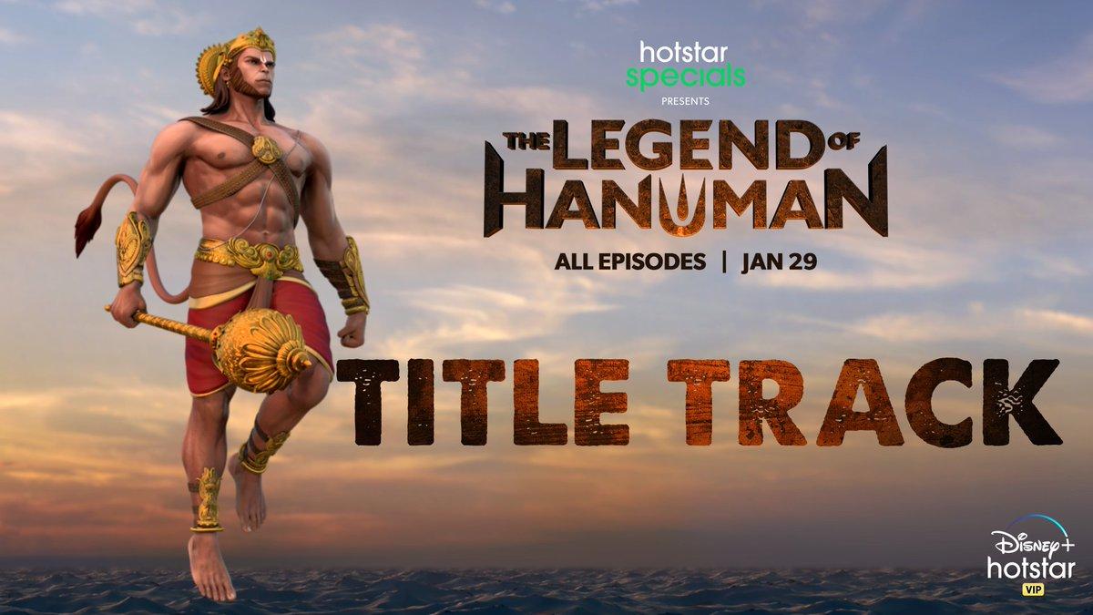 Tu na jhuke, tu na ruke o balwaan! Tej tera dekh hua jag hairaan - yahi hain humare Mahabali Hanuman! The title track of Hotstar Specials #TheLegendOfHanuman is out now!  #StreamingFromJanuary29