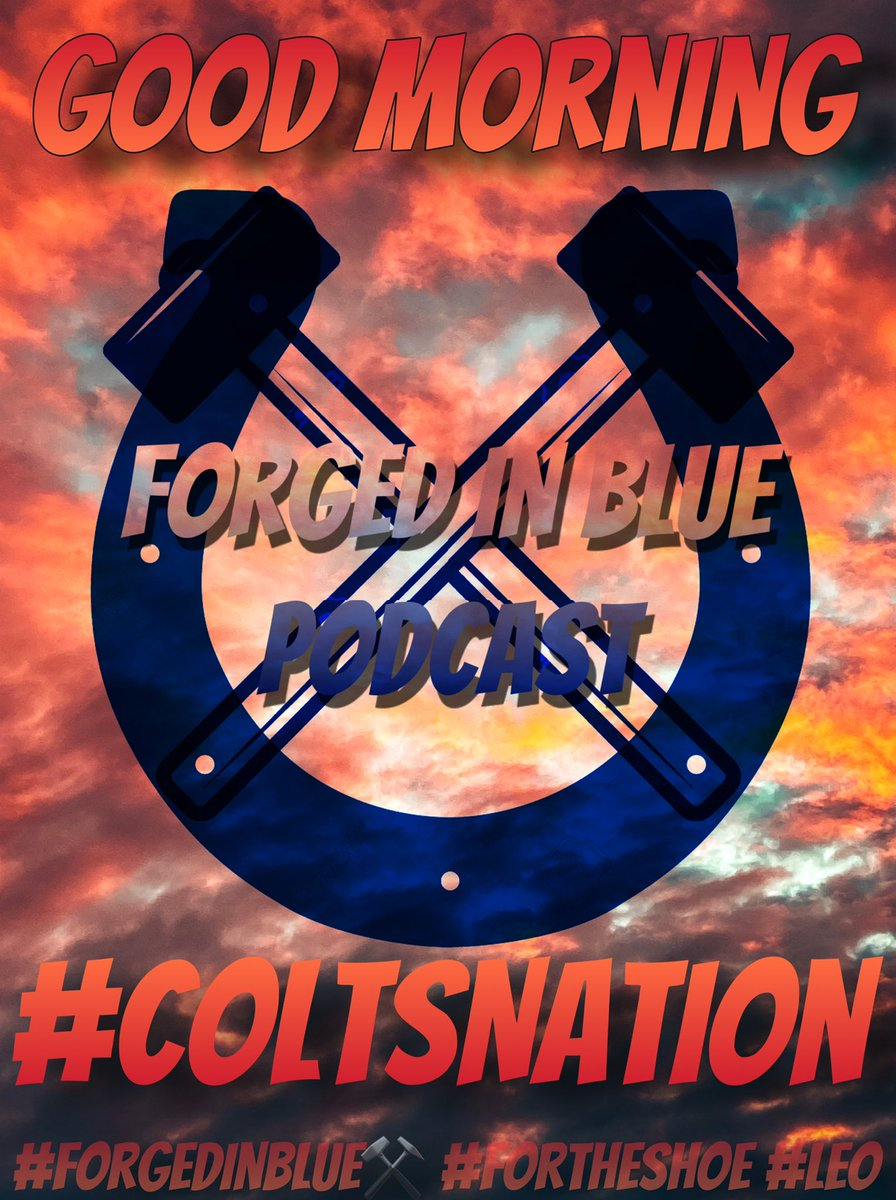 #ColtsNation #HoosierNation   What's up all @Colts @IUHoosiers Remember that today is a great day to have a great day!!  Start it right by listening to the #ForgedinBlue⚒️ Podcast.   #ForTheShoe #LEO #Colts