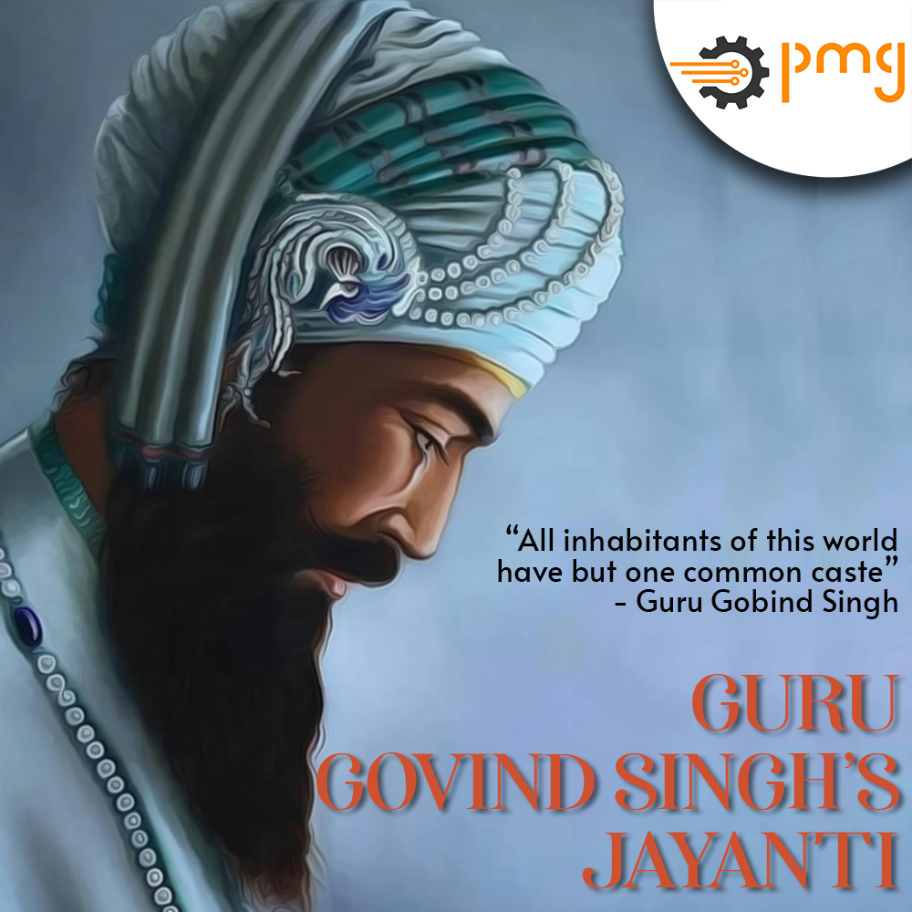"""""""Happy Guru Purab"""" This year we are celebrating 354th birth anniversary of Guru Gobind Singh. PMG bows to him on this pious occasion. His life has been inspiring for humanity, propagating equality and inclusiveness. #festiveseason #Sikh #ProudIndian #community #democracy #Secular"""