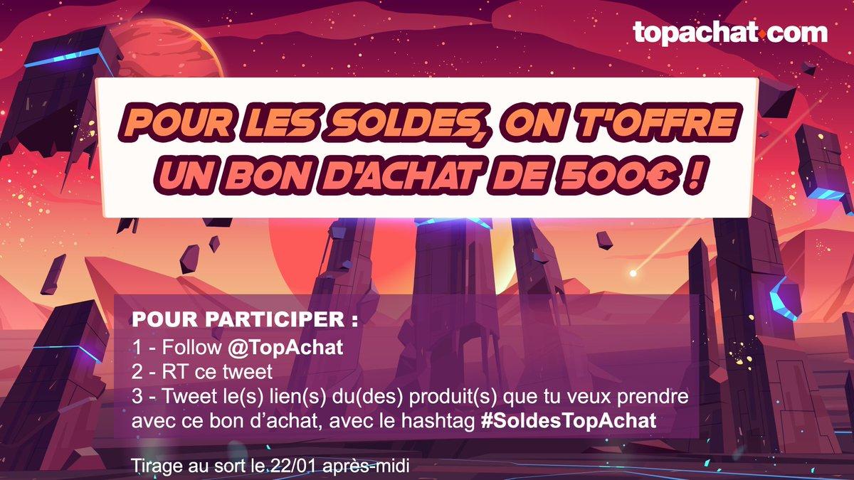 #Concours 🎁  Pour les #Soldes 🔥, on t'offre un bon d'achat de 500 € ! 😍  Pour participer : 👉 Follow @TopAchat  👉 #RT ce tweet 👉 Tweete le(s) lien(s) du (des) produit(s) que tu veux prendre avec ce bon d'achat, avec le hashtag #SoldesTopAchat   TAS le 22/01 après-midi