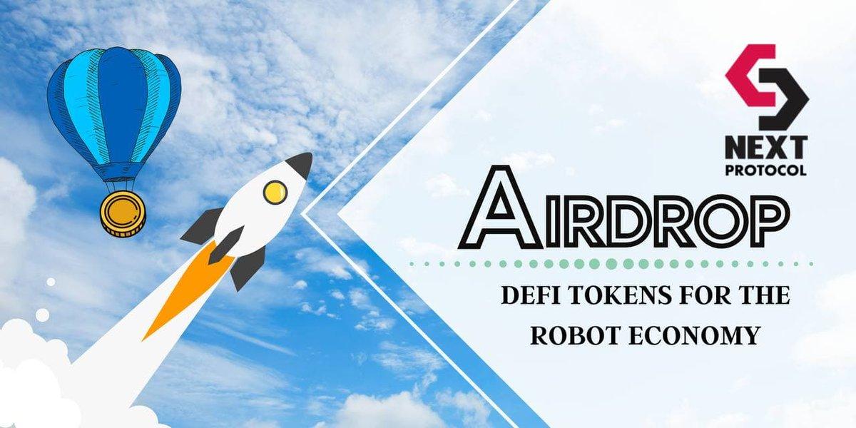 Good day dear community,  NextProtocol announce Airdrop campaign!  ●   #NextProtocol #cryptoinvestor  #cryptocurrency #blockchain #decentralization #airdrop,  #robotics, #DeFi