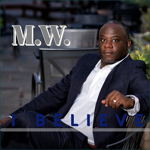 #Ad: Check Out New Music from M.W. entitled, I Believe!!! On the best gospel radio stations! Add this song to all your playlist!    #MWmusiq