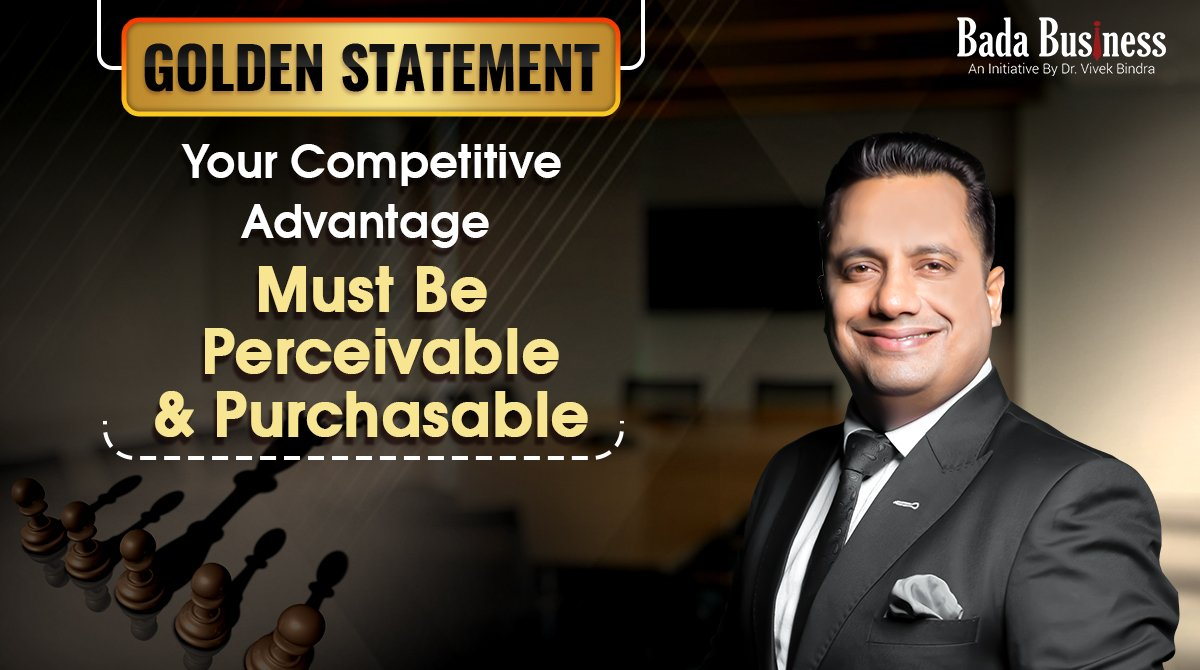 How to gain competitive advantage in the market? Learn in this video   #BadaBusiness #DrVivekBindra #learningneverstops #GoldenStatement #wednesdaythought
