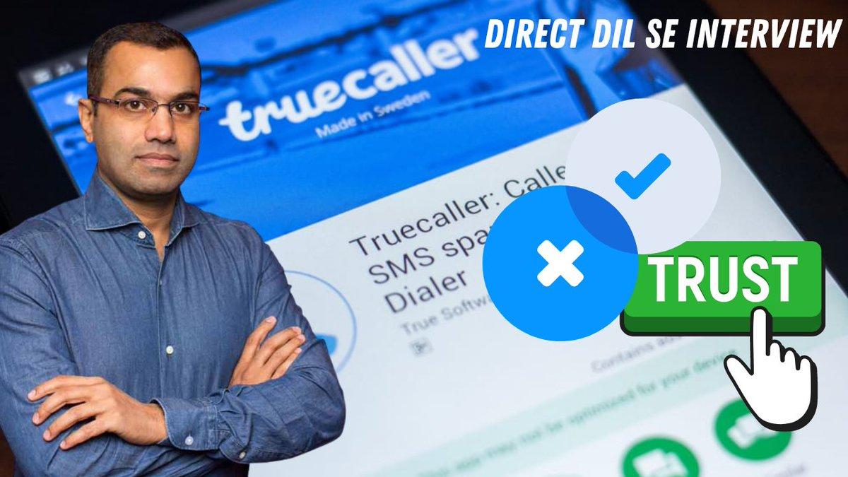Should you Trust @Truecaller? @sandeepbudki asks  @hskari1175 in a #DirectDilSe Interview