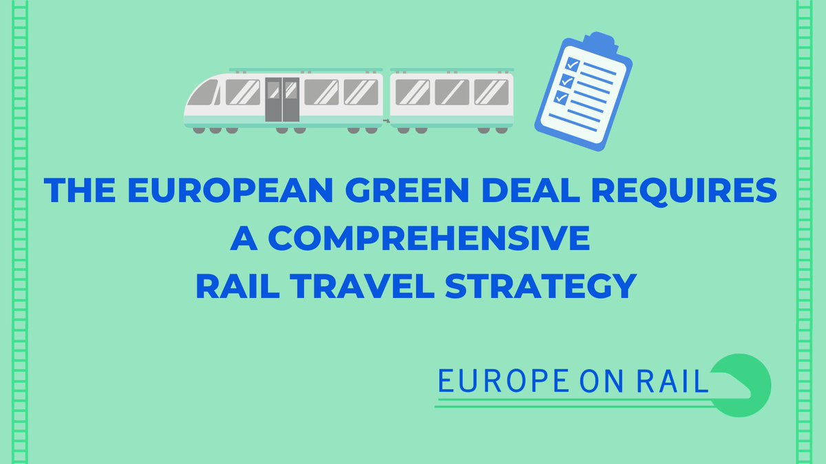 """The European Green Deal requires a comprehensive rail travel strategy""  New report explains:   #EuropeOnRail #shift2rail #GreenRecovery"