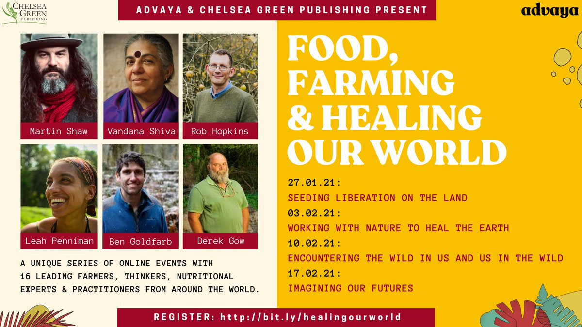 The Food, Farming & Healing Our World series starts next week, with amazing @chelseagreen authors & wonderful activists & thinkers creating positive change.  27th JAN - 17th FEB 6–8 pm GMT Register:   @drvandanashiva @NavdanyaInt @soulfirefarm @derekgow