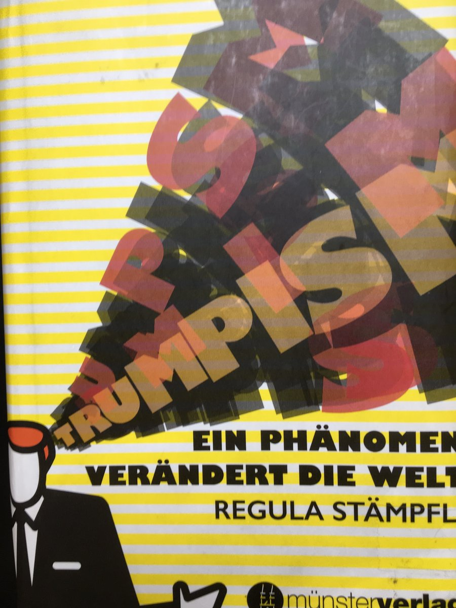 #TrumpsLastDay #InaugurationDay The phenomenon #Trumpism won´t stop @laStaempfli It is high time actually, my book on the elements and origins of Trumpism gets translated @BloomsburyBooks