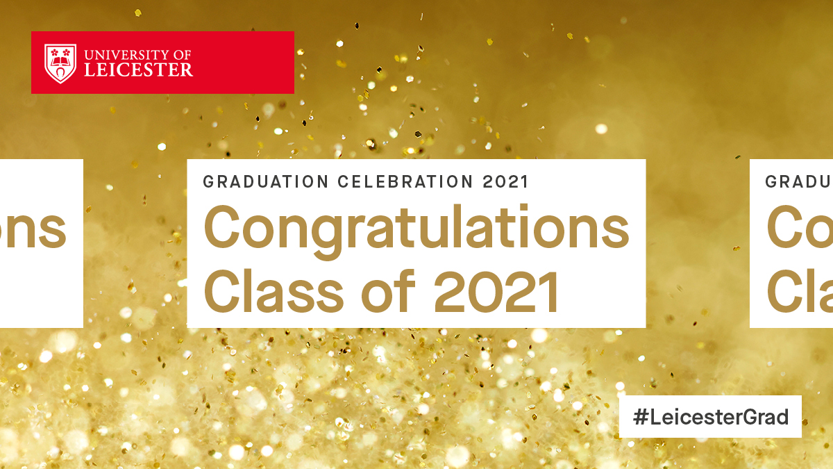 Until we can meet again to celebrate your achievements together, keep in touch!🎓🎆   #LeicesterGrad https://t.co/t0KQ3aa9DL