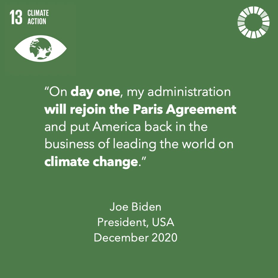 US President @JoeBiden has made it clear that one of his administration's key priorities will be to rejoin the Paris Agreement and continue the fight against climate change.  #ClimateAction #Goal13 #GlobalGoals