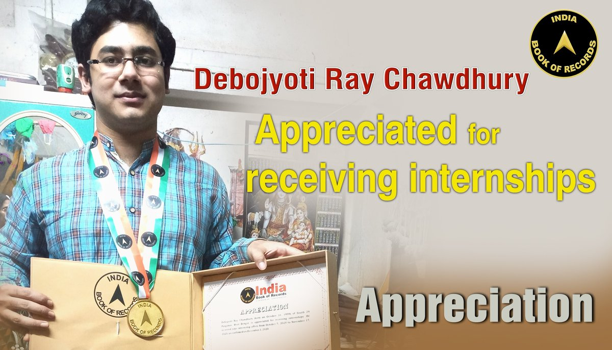 Debojyoti Ray Chawdhury of South 24 Parganas, #WestBengal, is #appreciated for receiving #internships. He received nine internship offers from October 5, 2020 to #November 17, 2020. Read At: