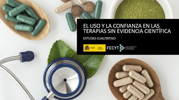 La @FECYT_Ciencia ha realizado un estudio cualitativo sobre el uso y la confianza en las terapias sin evidencia científica. El objetivo es comprender mejor las perspectivas de los usuarios e identificar discursos, actitudes, motivaciones y tendencias. ➡️ bit.ly/3o3ceqF