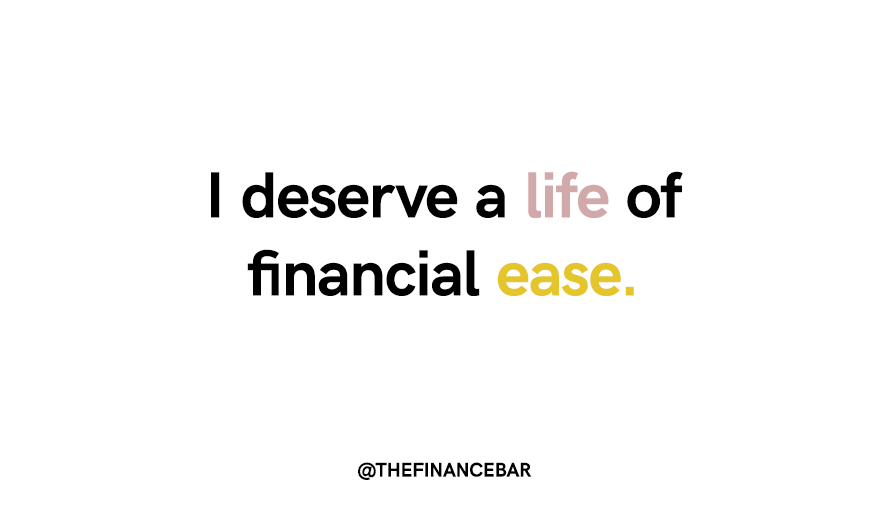 I deserve and I will work for it.  #thefinancebar #financialwellness #finance #money #wellness #financialconfidence