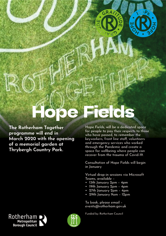Hope Fields is going to be a special place for reflection & recovery and we would love your input.    If you are interested in joining the Teams sessions, either this Friday(22nd) or next Friday (29th), please email - events@rotherham.gov.uk  #RotherhamTogether #hope  #recovery