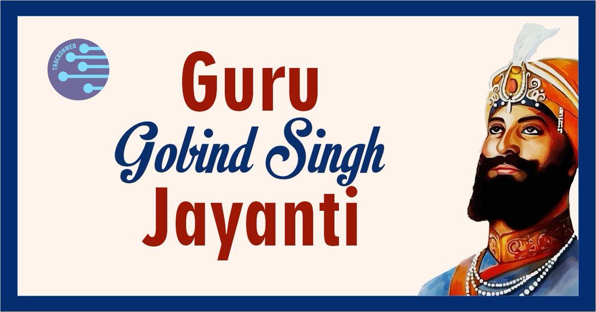 Guru Gobind Singh Jayanti #trackonweb #trackonweb For Grow You're Business Online You Think We Act. *Graphic designs *Web Development *Digital marketing For More Info Call us- +91 7014691978 https://t.co/nRNBcacWAB #gurunanak #waheguru #gurbani #sikhism #khalsa #sikh #sikhi #ji https://t.co/JTJwN49ikO