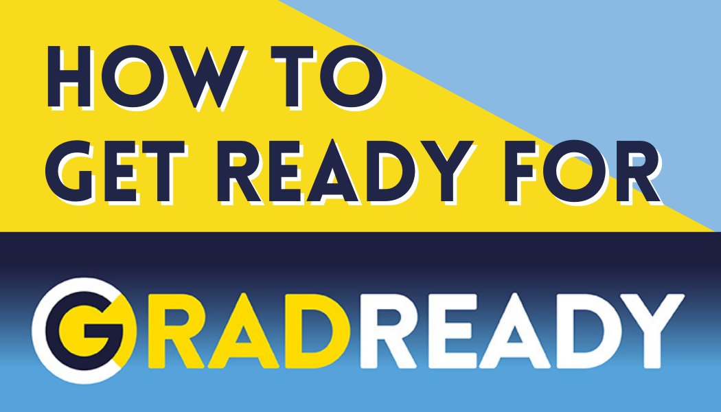 This week's #WednesdayWisdom blog tells you 'How to Get Ready for GradReady', check it out ➡️
