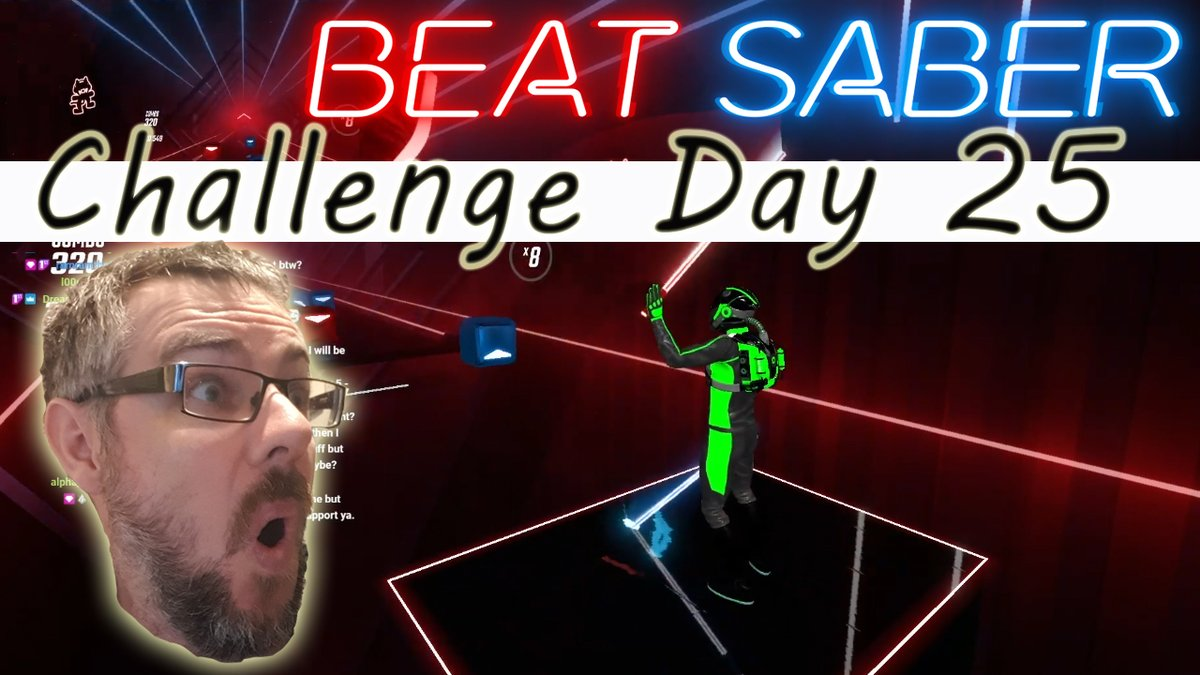 Beat Saber Day 25 - My mum found out about the twitch channel, boomer chat only?    #beatsaber #twitch #stream #vr #fitness #nonsense #chat #challenge #arms #are #knackered