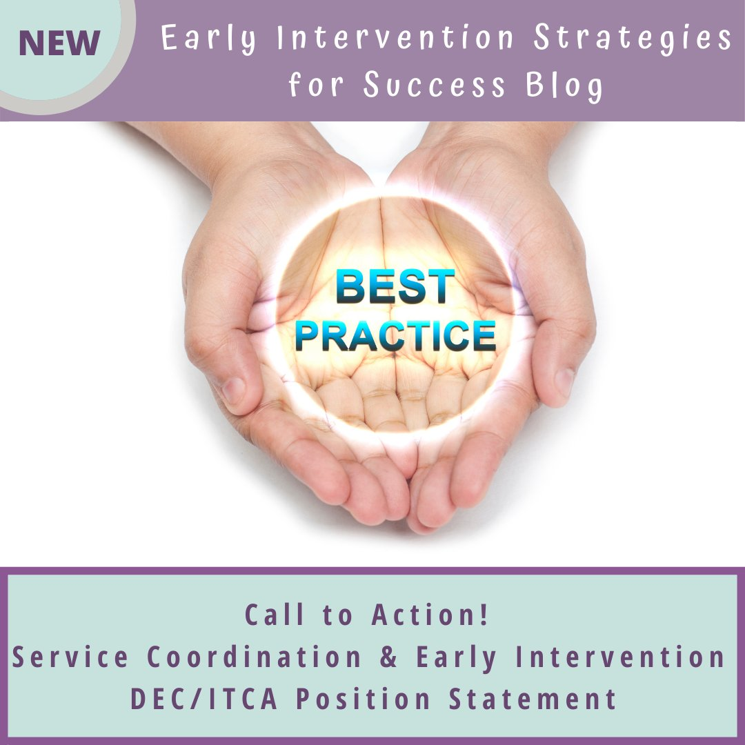 NEW Blog post: Call to Action! Service Coordination and Early Intervention – DEC/ITCA Position Statement    #VEIPD  #Blog #Blogpost #Blogger #wednesdaywisdom #wednesdaymotivation #Wednesdaywords #EarlyIntervention #ServiceCoordinator #ServiceCoordination