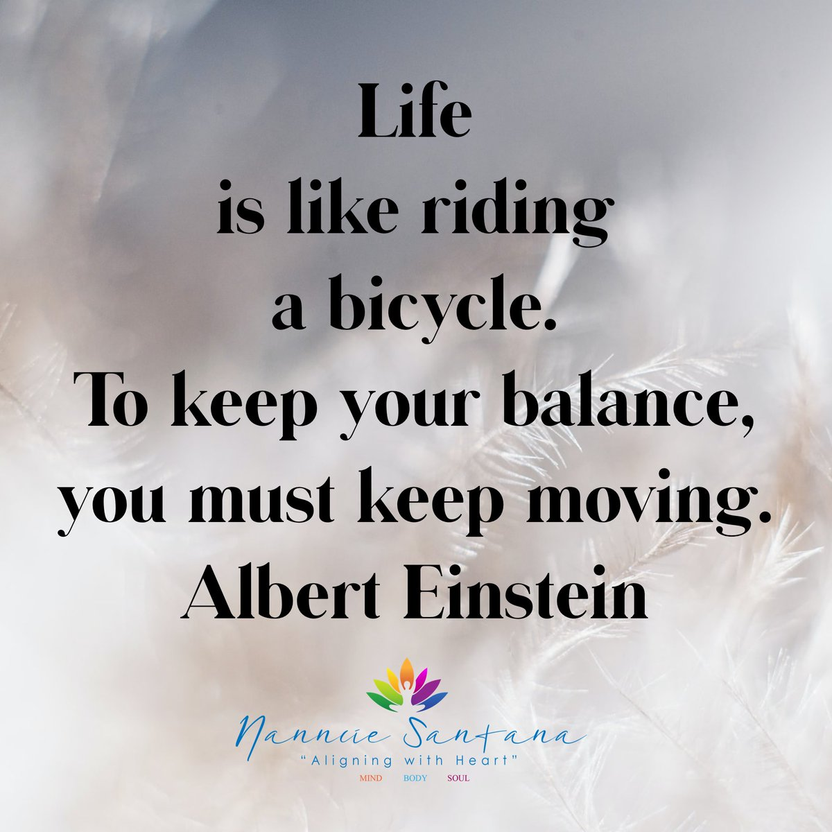 #wednesdaythought #WednesdayMotivation #January20 #ABetterTime #balance #nannciesantana #nannciesantanallc
