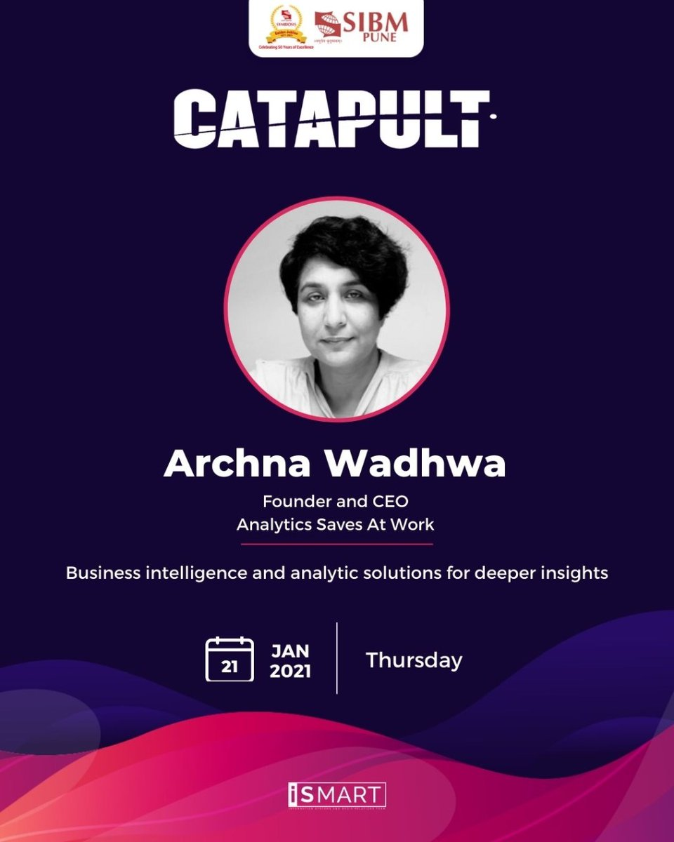 As a part of our Leadership Talk series, Catapult, SIBM Pune is delighted to host Ms. Archna Wadhwa, Founder and CEO at Analytics Saves at Work.  Our students are looking forward to an illuminating session with the esteemed guest on 21 January 2021.  @AnalyticsSaves  #SIBMPune https://t.co/Fvfz86Yg3H
