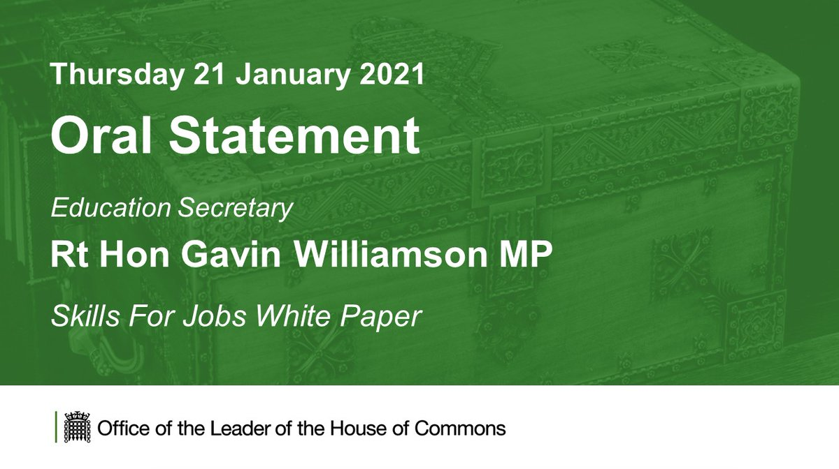 Tomorrow in the @HouseofCommons @GavinWilliamson will make a statement to MPs on the Skills For Jobs White Paper.