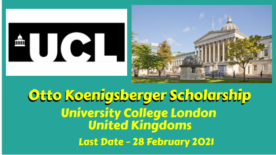 Otto Koenigsberger Scholarship at University College London, United Kingdoms