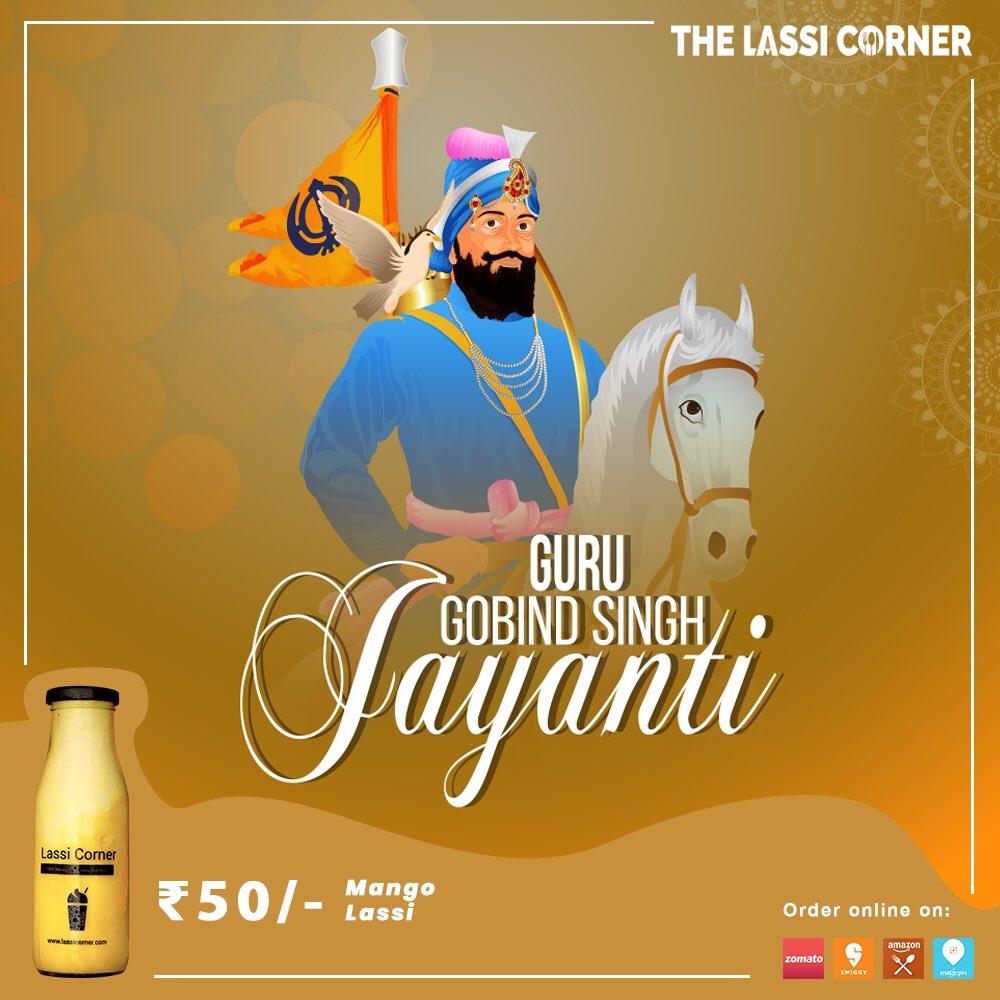 Happy guru Gobind Singh Jayanti #gurugobindsinghjayanti #GuruGobindSingh #thelassicorner #lassicorner #daynightdhaba #HappyMakarSankranti #