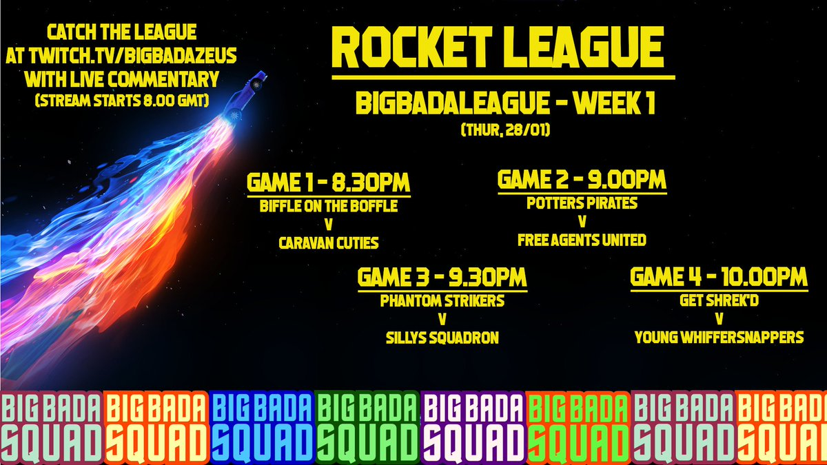 Starting next week (Thursday 28th), the #BigBadaSquad will be hosting a Rocket League League!   8 Teams have entered into Season 1, with each match playing between 8-11pm (GMT) every thursday.  All games will be hosted with commentary by the league organiser, @BigBadaZeus!!!